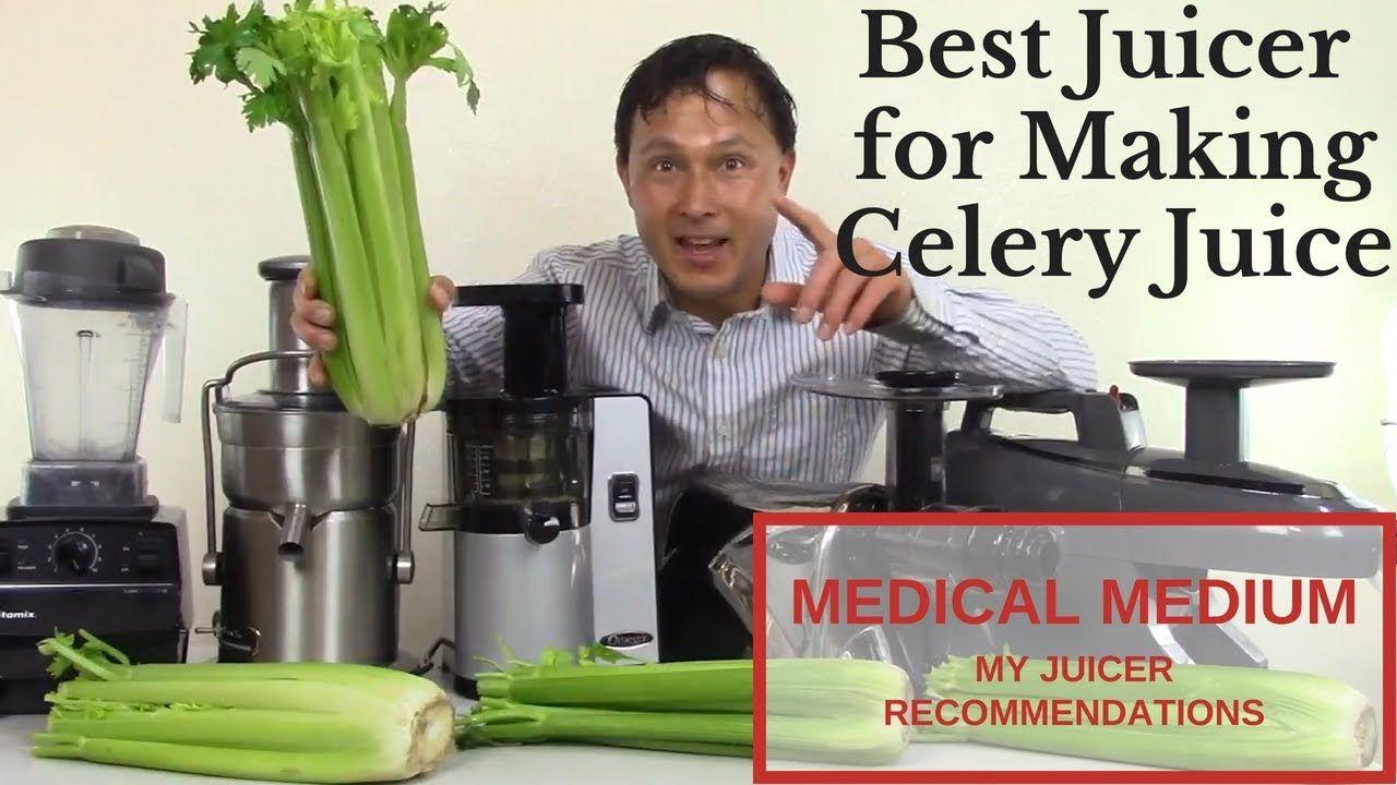Best juicer to make celery juice medical medium juicing