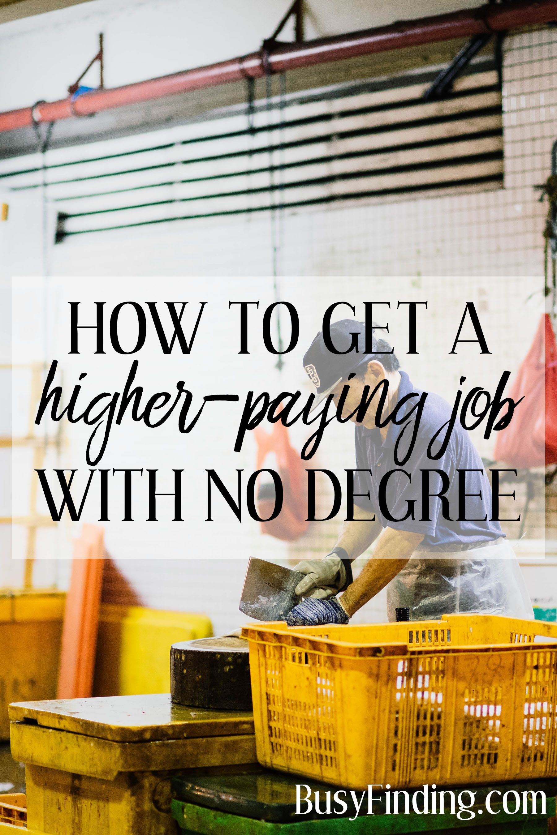 Jobs That Pay More With No Degree High Paying Jobs Jobs Without