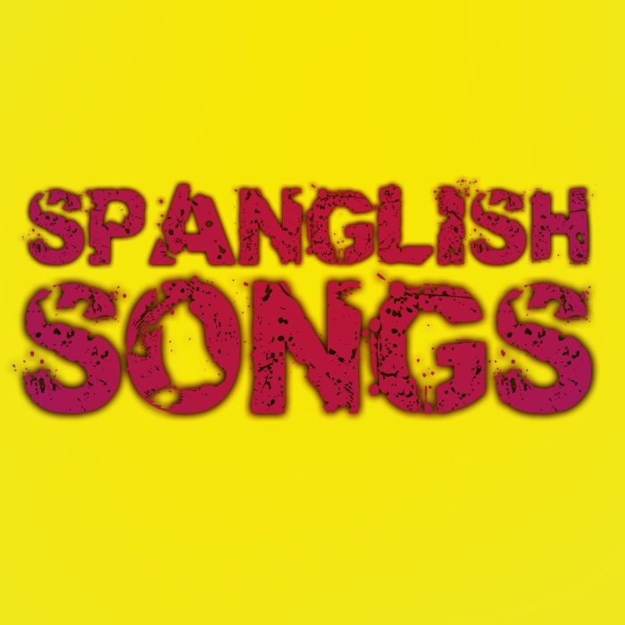 25 Spanglish Songs Ideas Spanglish Ultimate Playlist Songs
