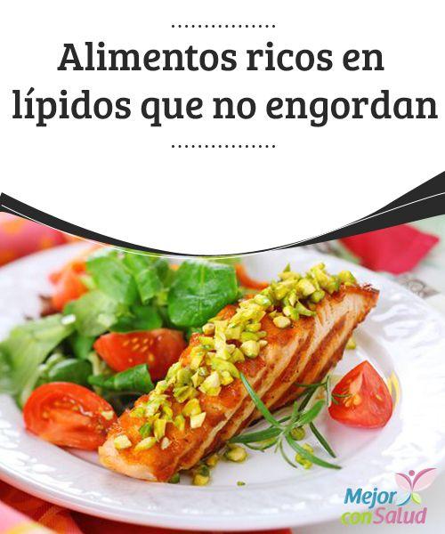 Alimentos ricos en l pidos que no engordan es necesario alimentos y saludable - Alimentos q no engordan ...