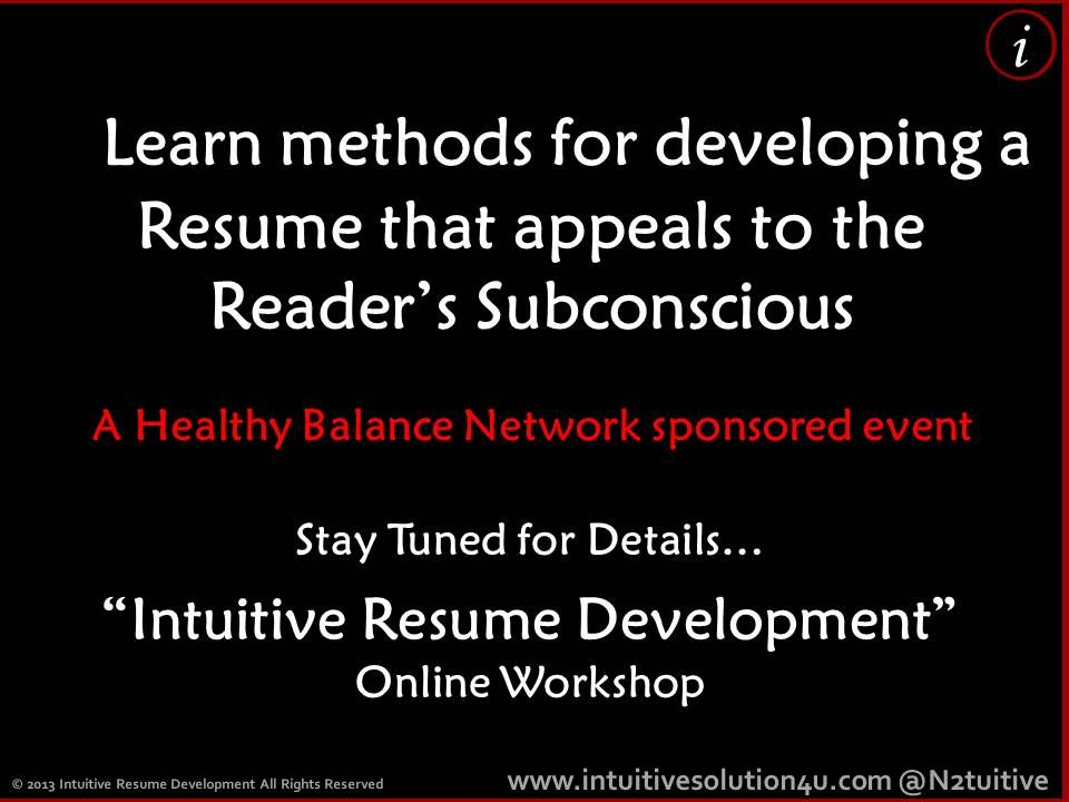 Learn methods for developing a Resume that appeals to the Reader\u0027s