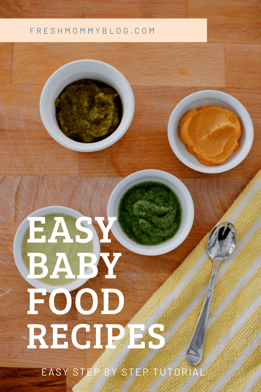 Simple and Healthy Homemade Baby Food Recipes