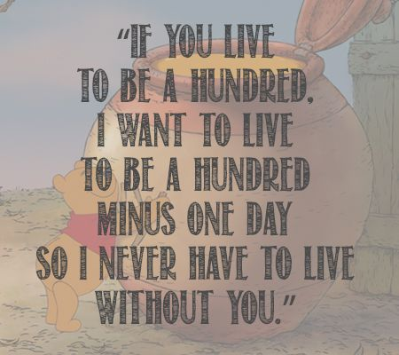 Everlasting Love Quotes Custom 15 Inspiring And Beautiful Quotes About Life From Winnie The Pooh