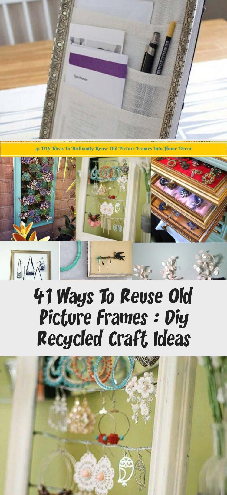41 Ways To Reuse Old Picture Frames : Diy Recycled Craft