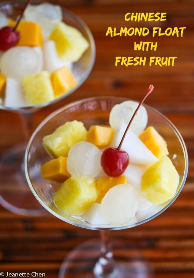 Chinese Almond Float With Fresh Fruit Recipe Fruit Recipes