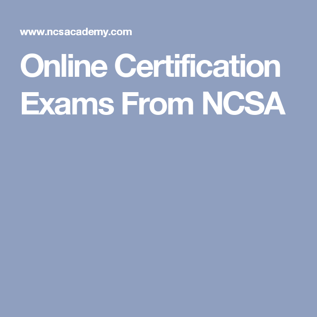 Online Certification Exams From Ncsa  Resume