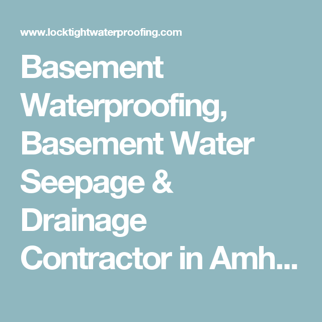 Basement Waterproofing, Basement Water Seepage U0026 Drainage Contractor In  Amherst, NY, Tonawanda,