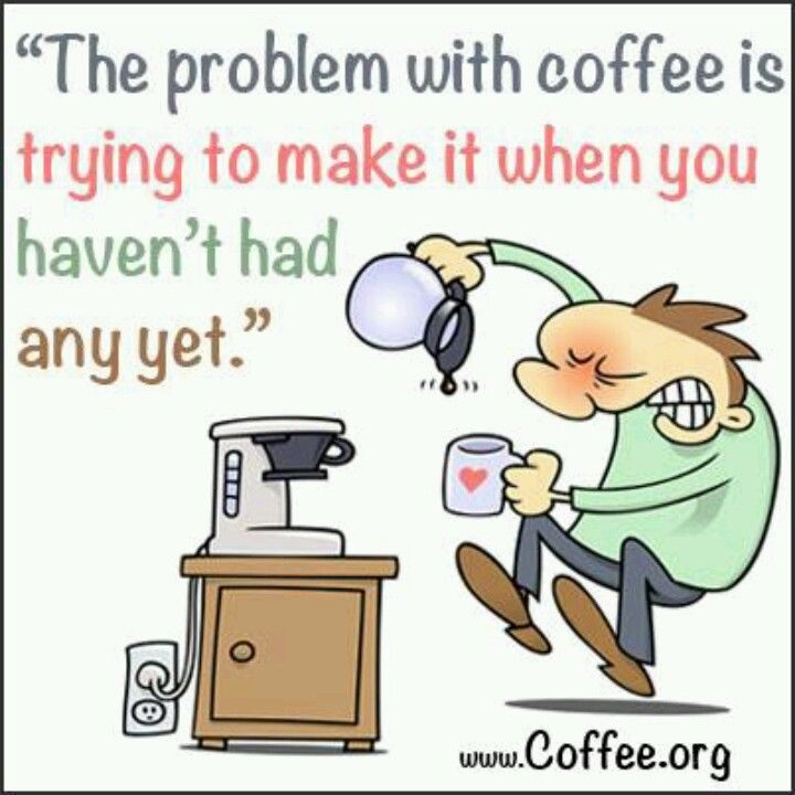 Problem with coffee