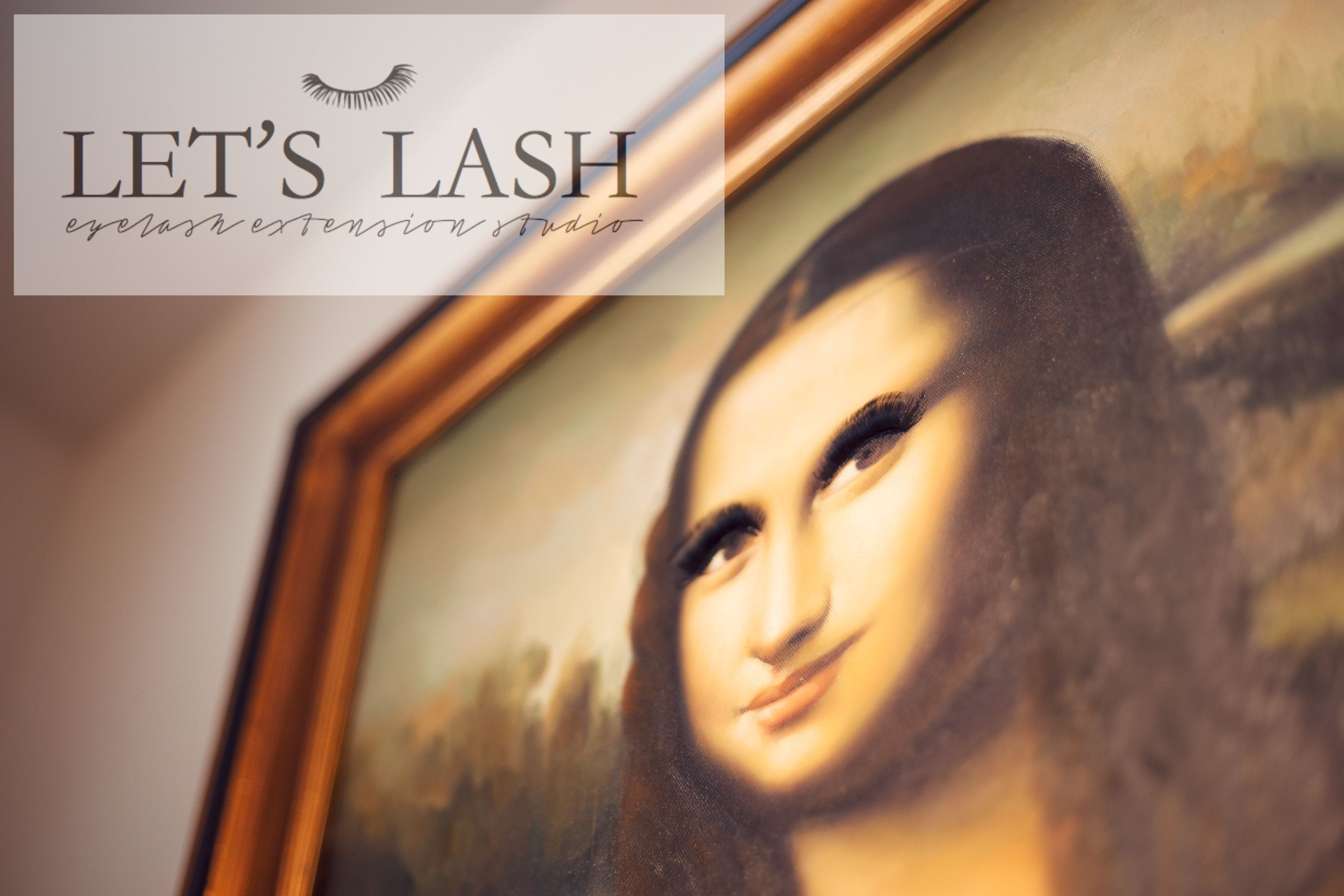 Even The Mona Lisa At Lets Lash Is Lashed Up Lets Lash Is A Super