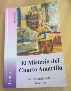 Mi Hobby Es Leer El Misterio Del Cuarto Amarillo Libros Para Leer Libros Leer