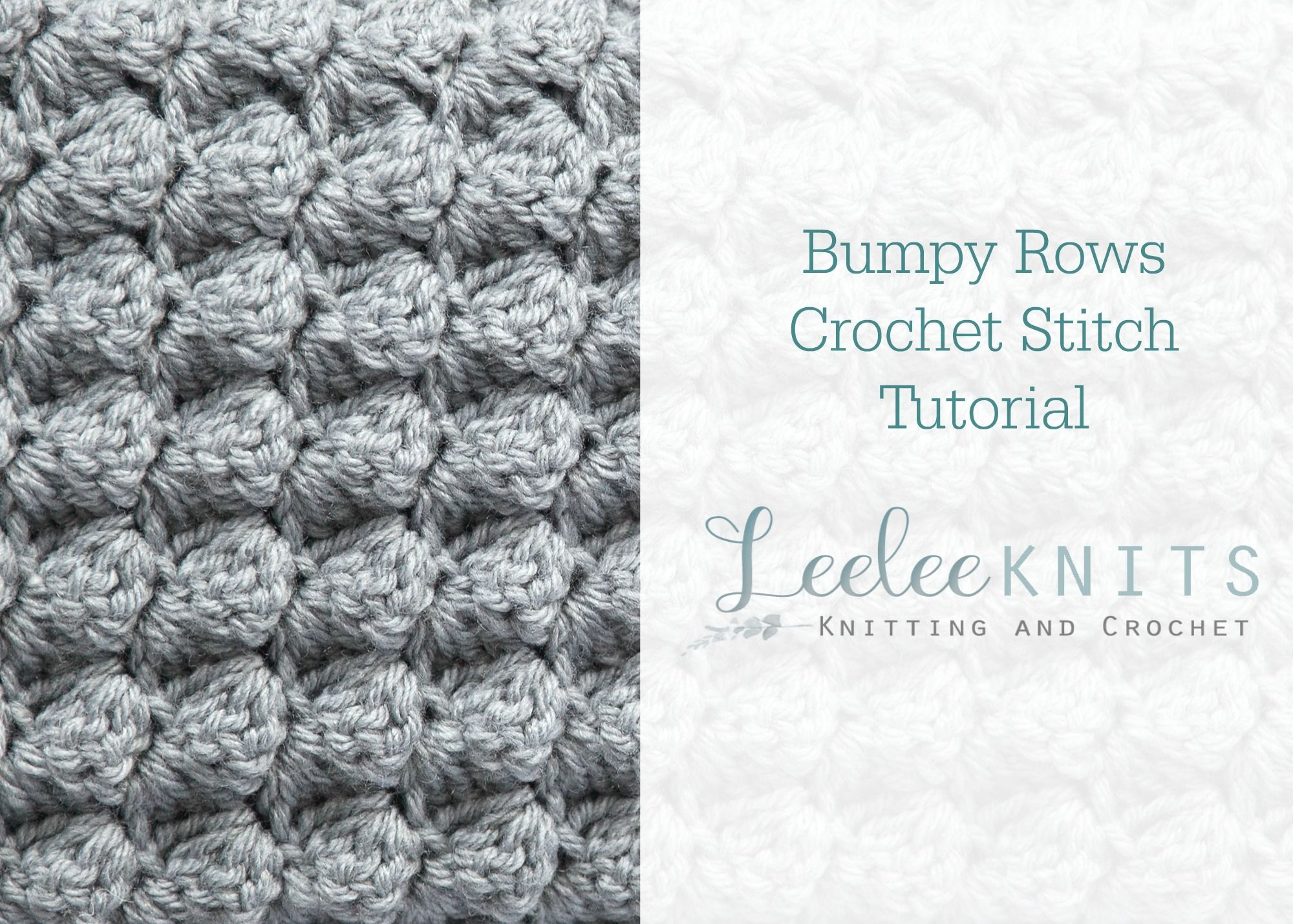Bumpy Rows Crochet Stitch Tutorial (Leelee Knits) | Puntos crochet y ...