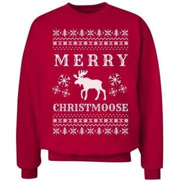 Merry Christmoose Ugly Sweater | Merry Christmoose to all you moose lovers out there. Whether are not you are a a lover of the moose or a lover of the pun, this holiday Christmas ugly sweater is perfect for you in that it will make you the talk of the holiday party.