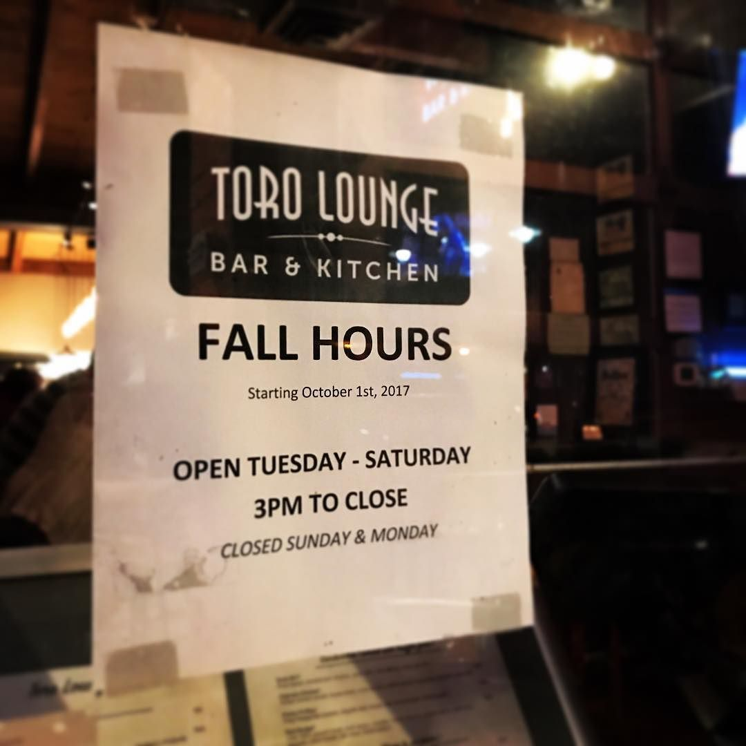 Update For The Fall Toro Is Open Tuesday Through Saturday 3pm We Ll See You Again On Sundays Mondays Next Spring Sunday Monday Bremerton Instagram Posts