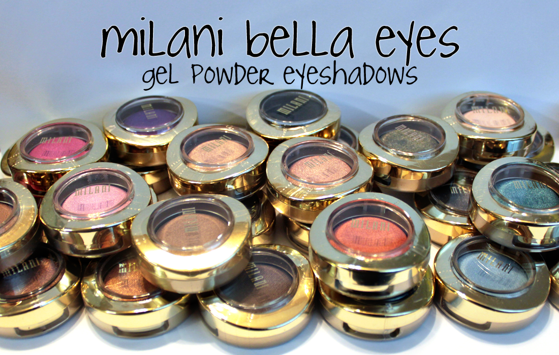 Manifest Destany: NEW! Milani Bella Eyes Gel Powder Eye Shadows swatches+review