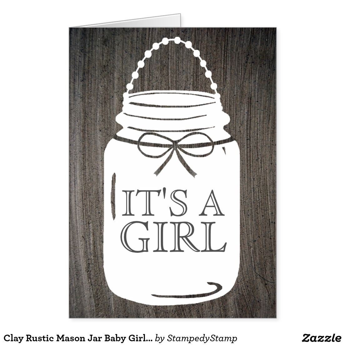 Clay Rustic Mason Jar Baby Girl Announcement