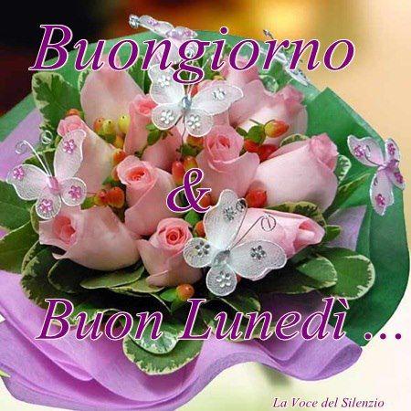 Buon Lunedi Italian Things Buongiorno Buon Lunedi E Buonanotte