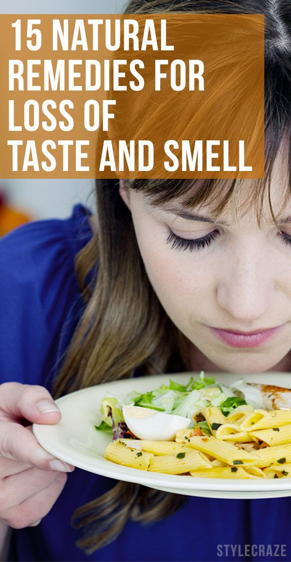14 Home Remedies To Get Senses Of Taste And Smell Back