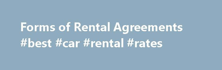 Forms of Rental Agreements #best #car #rental #rates    renta - car rental agreement sample