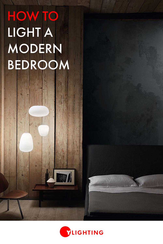How To Light A Modern Bedroom Lighting Guide Tips Modern
