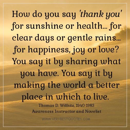 how do you say thank you for sunshine or health for