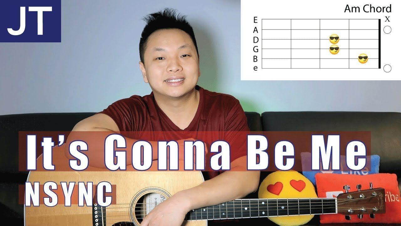 It S Gonna Be Me Nsync Guitar Tutorial Guitar Tutorial Acoustic Guitar Lessons Nsync