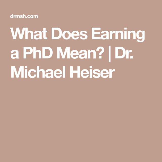 What Does Earning a PhD Mean? | Dr. Michael Heiser