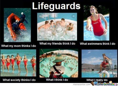 Funny Lifeguard Meme : Lifeguard if this isnt true words lifeguard