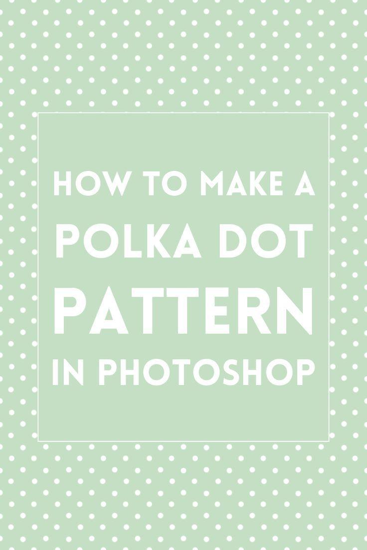 Create A Polka Dot Pattern In Photoshop Photoshop Tutorial