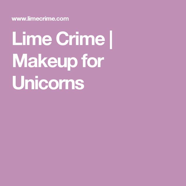 Lime Crime   Makeup for Unicorns