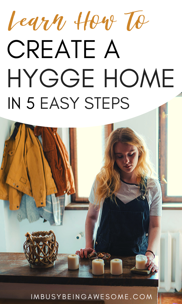 Want to bring some HYGGE into your home? Here are 5 easy ways you can create this cozy Danish lifestyle in your living space. These ideas will give you inspiration and are a great way to create a warm feeling in the colder fall and winter months. Get the tips, plus download the free hygge checklist now… #hygge #hyggelifestyle #howtohygge