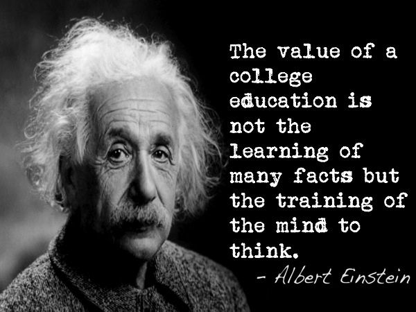 The Value Of As College Education Is Not The Learning Of Many Facts