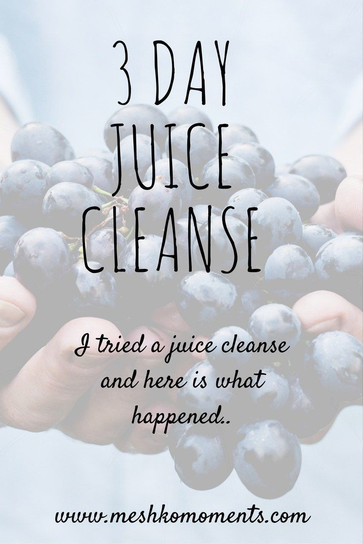 I tried a 3 day juice cleanse, and heres what happened.. - Meshko Moments -    3... - Tracy Willough...