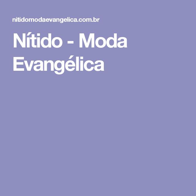 Nítido - Moda Evangélica