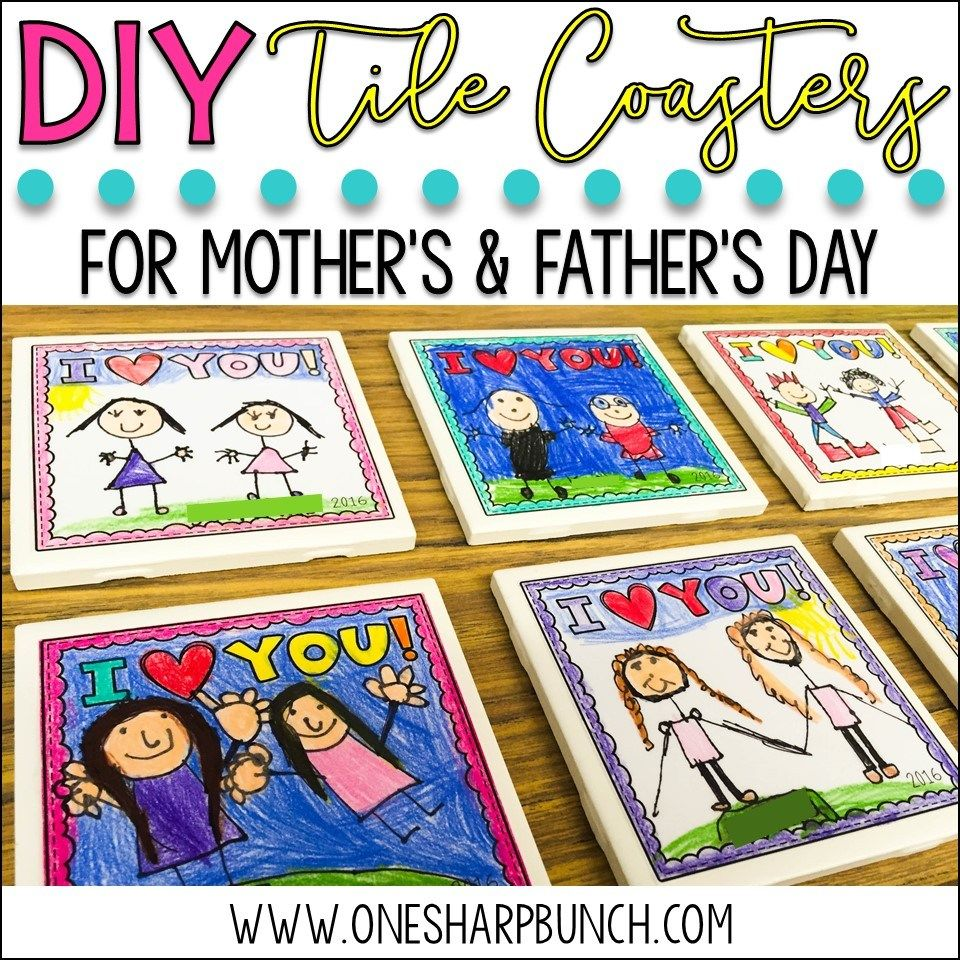 Mother's & Father's Day DIY Tile Coasters | 1st Grade | Father's ...