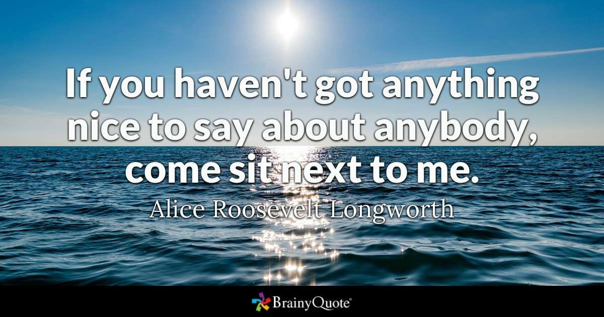 Alice Roosevelt Longworth Quotes Funny quotes, Alice