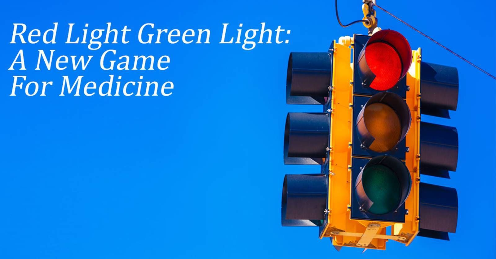 Red Light Green Light A New Game For Healthcare