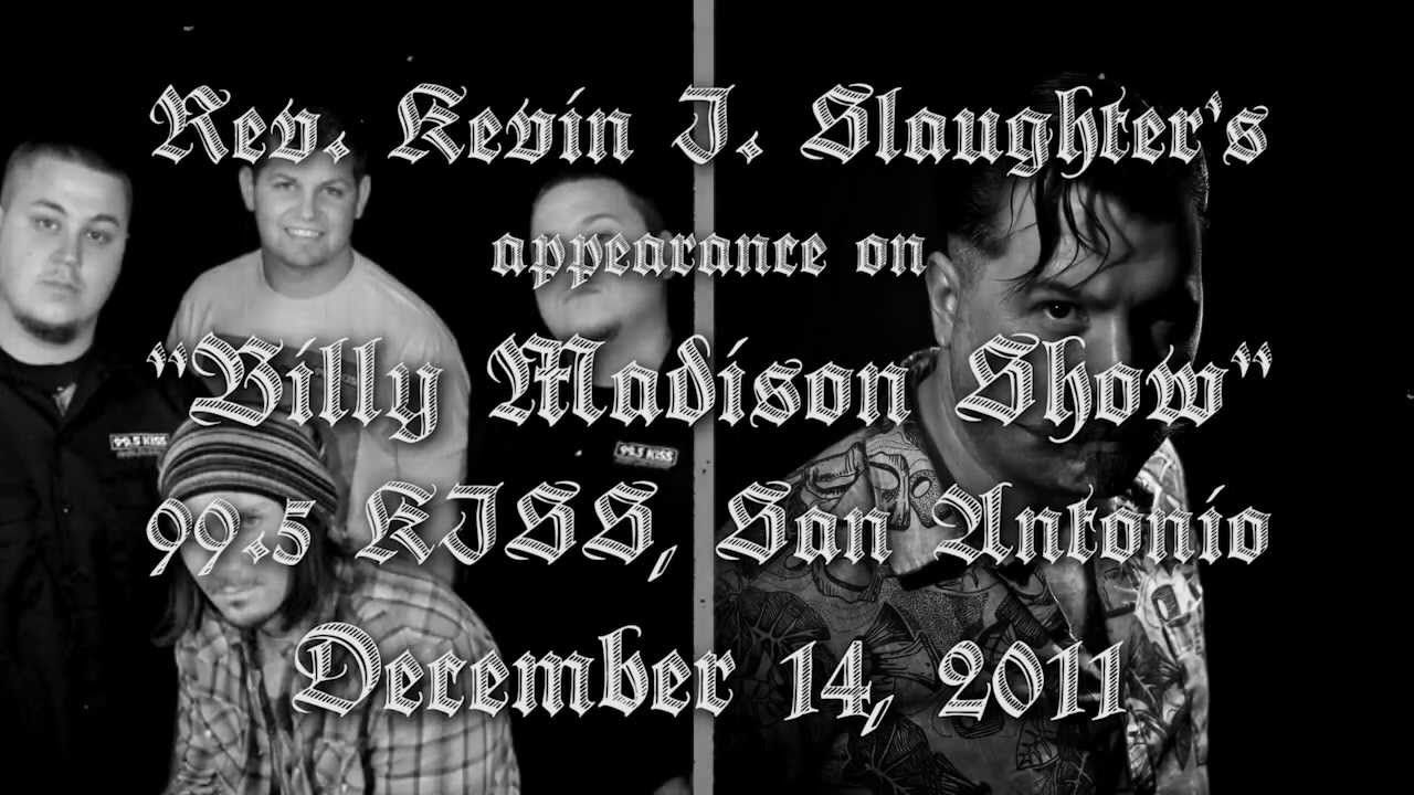 Rev Slaughter On The Billy Madison Show 99 5 Kiss 12 14 11