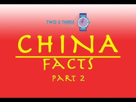 10 Things You Didn't Know About China (part 2)