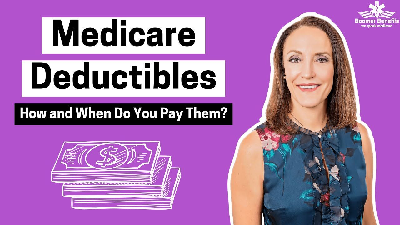 What is a Medicare Deductible? Medicare deductibles are ...