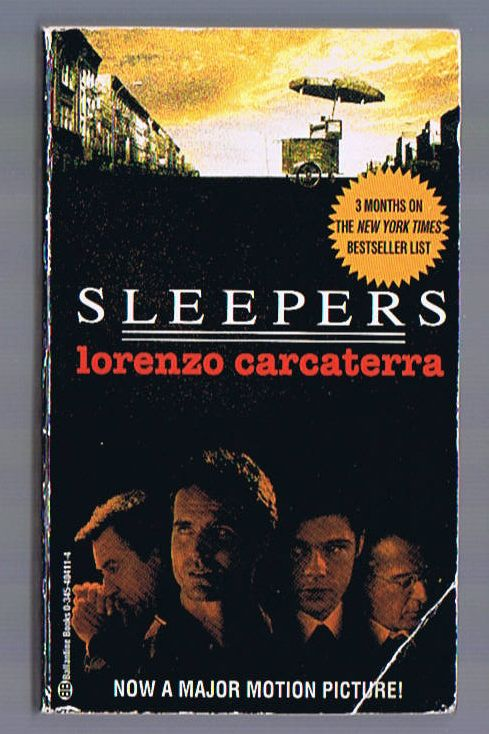 Sleepers By Lorenzo Carcaterra Drama Crime True Story Movie Tie In Book Best Books To Read True Stories