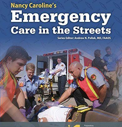 AAOS Nancy Caroline S Emergency Care In The Streets 8th