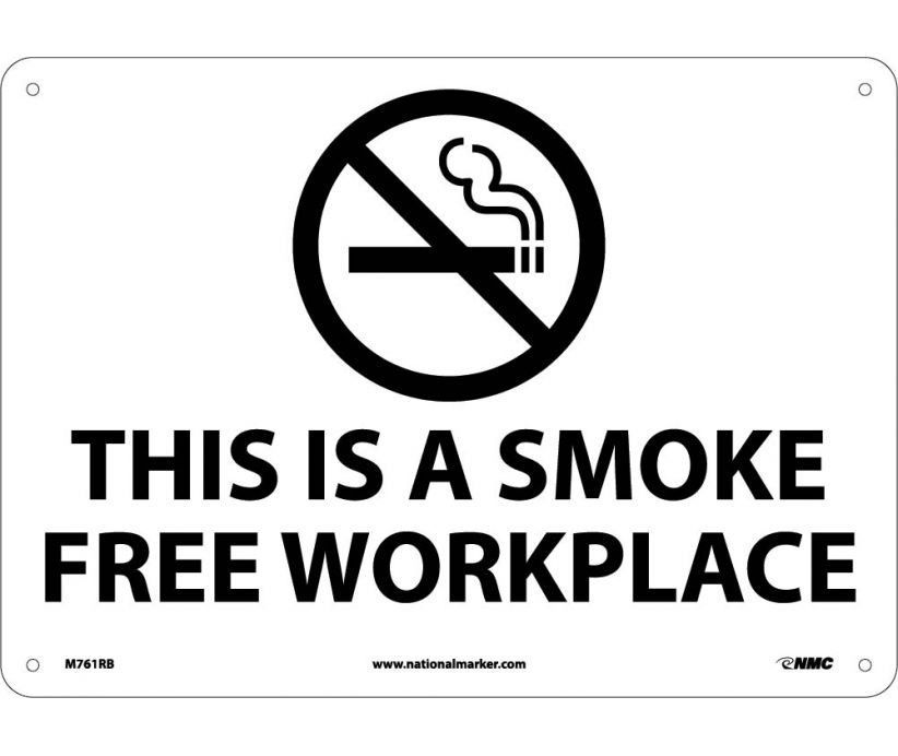 (GRAPHIC) THIS IS A SMOKE FREE WORKPLACE, 10X14, .040