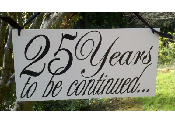 Perfect Gift For 25th Wedding Anniversary: 25th Anniversary Photo Prop Wood Hand Painted Sign, Great