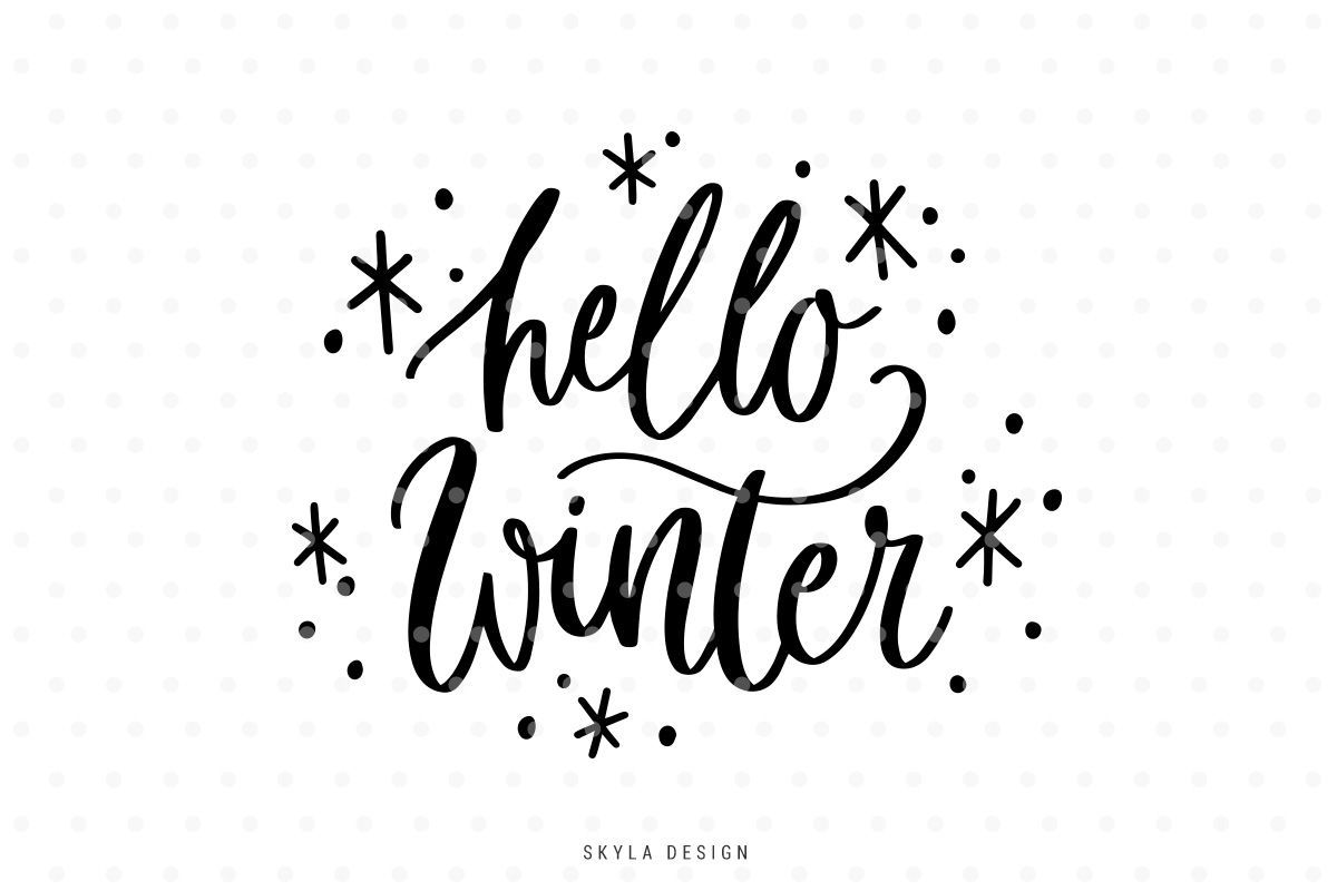 40+ Hello Winter Svg Hand-Lettered Quote Design
