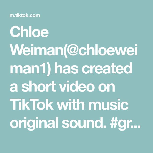 Chloe Weiman Chloeweiman1 Has Created A Short Video On Tiktok With Music Original Sound Greenscreen Love You Guys Ama Greenscreen The Originals Music