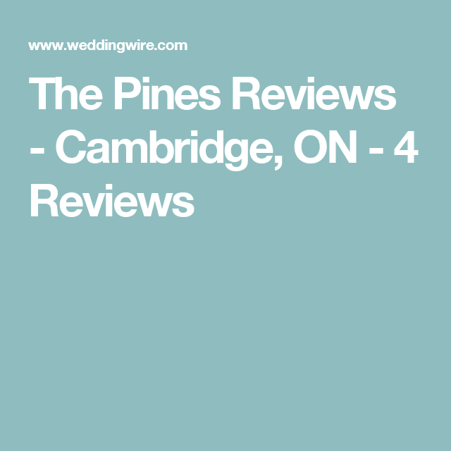 The Edgewater Reviews Ratings Wedding Ceremony: The Pines Reviews - Cambridge, ON - 4 Reviews