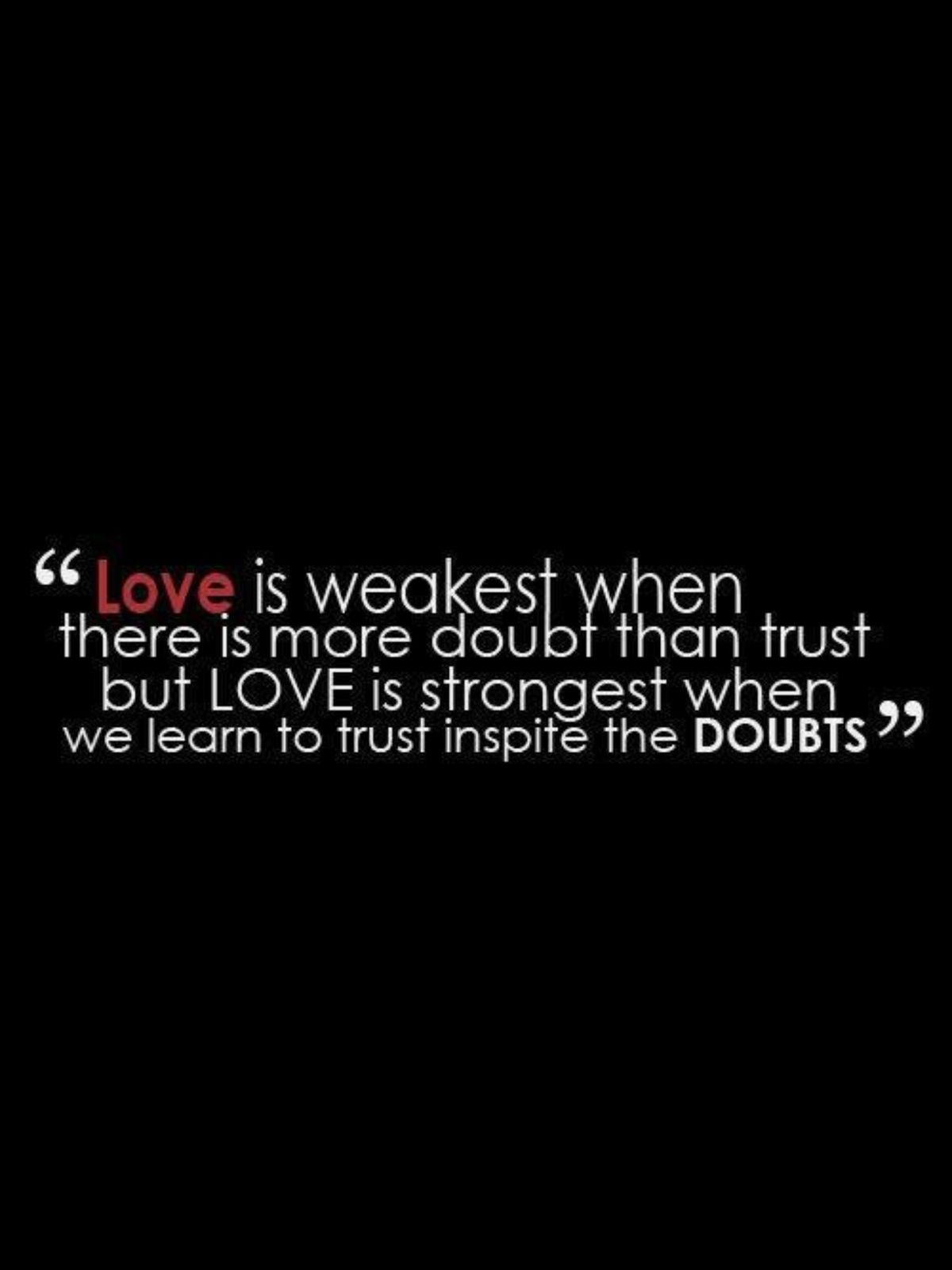 Love Trust Quotes Stop Doubting And Trust In Love Trust In What God Put Together
