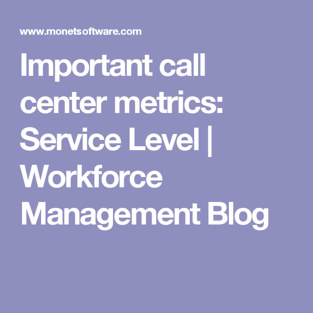Technology Management Image: Important Call Center Metrics: Service Level