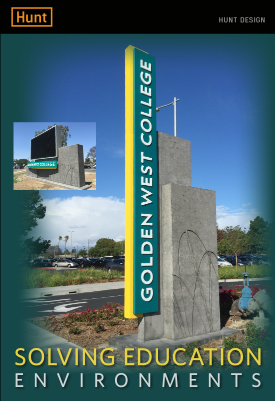 Golden West College In Huntington Beach California Is The Latest Hunt Design S Growing List Of Campus Sign Plans Included Are Programs For San