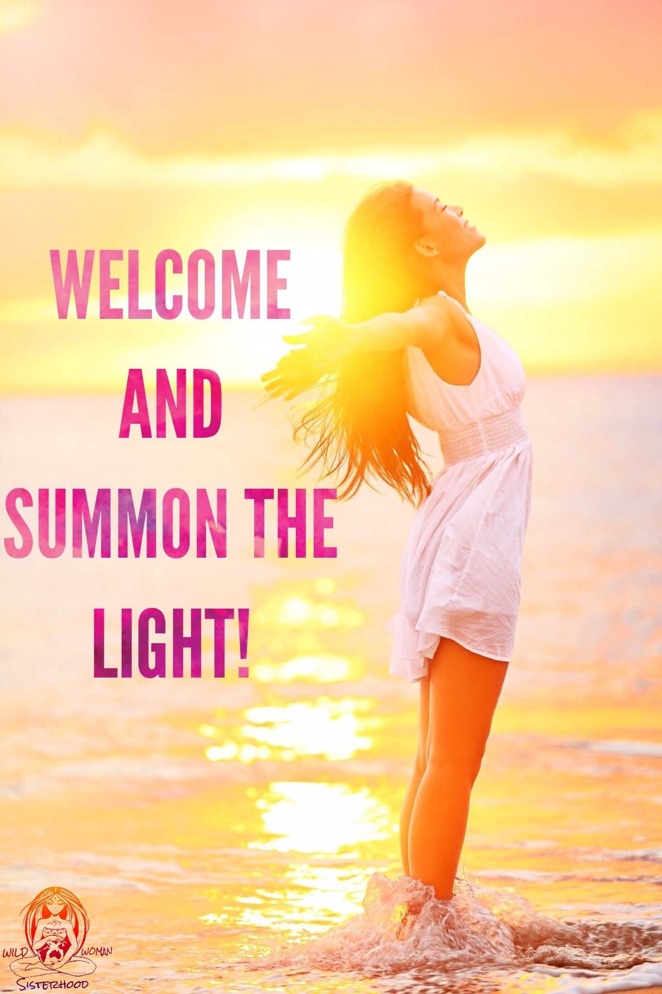 Each Morning We Are Born Again What We Do Today Is What: Welcome And Summon The Light! Just As People 'Greet The